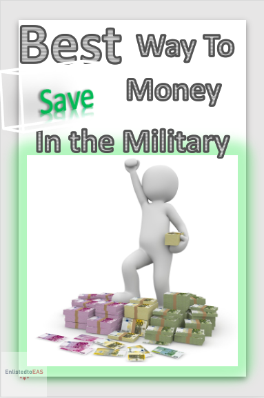 How To Save Money in the Military